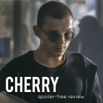 Our Spoiler-Free Cherry Review